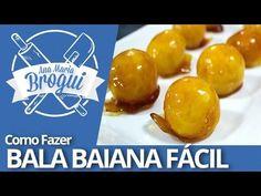 Ana Maria Brogui #199 - Como fazer Bala Baiana fácil