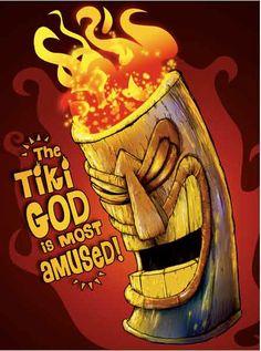Tiki god is amused.