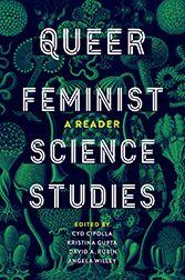 Queer Feminist Scien