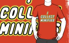 """I COLLECT MINIFIGS by Customize My Minifig"" T-Shirts & Hoodies by ChilleeW 
