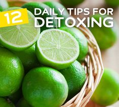 12 Things You Can Do for Daily Detox- and other tips for cleansing your body everyday.