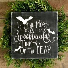 Items similar to Halloween Decoration/Spooky Halloween Signs/Most Spooktacular Time of The Year/Signs for Halloween/Bat Decorations/Halloween Wood Signs on Etsy - Real Time - Diet, Exercise, Fitness, Finance You for Healthy articles ideas Spooky Halloween, Halloween Bat Decorations, Halloween Wood Signs, Fairy Halloween Costumes, Halloween Items, Outdoor Halloween, Halloween Cupcakes, Holidays Halloween, Halloween Table