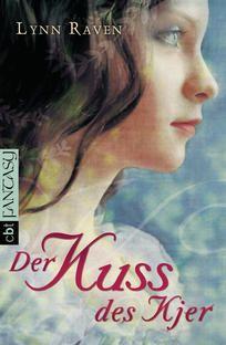 """""""Der Kuss des Kjer"""" von Lynn Raven ... Eine meiner Lieblingsautorinnen... Sehr schönes kurzweiliges Buch, welches ich immer wieder hervorhole und mit Begeisterung lese...."""