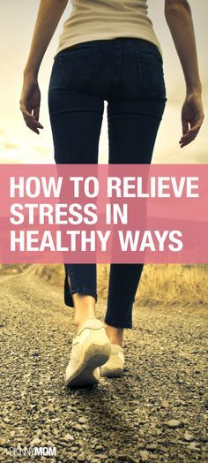 Here are some healthy stress relievers.