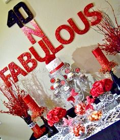 """Photo 2 of 25: 40th birthday party / Birthday """"40 & Fabulous!""""   Catch My Party"""