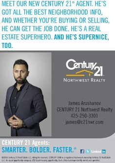 Meet our new Century 21 Northwest Realty agent: James Arushanov