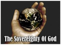 The Sovereignty of God - Bing Images