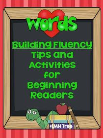 LMN Tree: Building Fluency: Tips and Activities for Beginning Readers