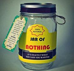 Best Gag Gift - A Jar of Nothing - Funny Gift for Boyfriend, Girlfriend, Gift for Men, Women, Friends - Birthday Gift, Christmas Gift