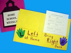 To be LEFT at home, To bring RIGHT back - e. letters/finished work to be LEFT at home, permission slips/homework to bring RIGHT back. Homework could then be glued into homework folder/display book, etc Kindergarten Classroom, School Classroom, Classroom Activities, School Fun, Classroom Ideas, School Ideas, Future Classroom, Primary School, Beginning Of School