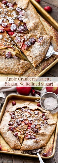 Sweet apples, tart cranberries and plenty of cinnamon are the perfect filling in this easy to make Apple Cranberry Galette! No one will suspect that it's vegan too!