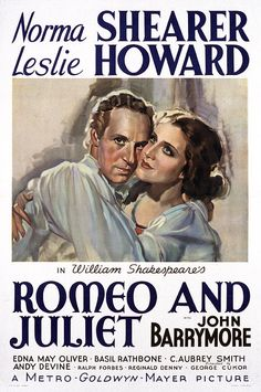 Romeo and Juliet (1936) USA MGM Norma Shearer, Leslie Howard, Edna May Oliver, Basil Rathbone, C. Aubrey Smith. 07/12/04