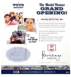 HERITAGE SQUARE GRAND OPENING this Saturday, April 25th from 11am-4pm. Come join us, take a tour, enter to win an iPad, and find your new home. Located near the N.W. corner of Battles Drive and Blosser Drive in scenic Santa Maria, CA. Look forward to seeing you there! SALES: (805) 332-3068