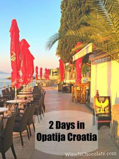 Two Days in Opatija Croatia