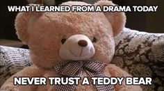 Seriously. Although I suspected that teddy bear from its very first scene. kdrama My Love From The Star. Credit: Dramatroll