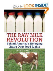 The Raw Milk Revolution: Behind Americas Emerging Battle Over Food Rights: David E. Gumpert, Joel F. Salatin: 9781603582193: Amazon.com: Books