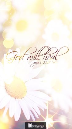 God will heal us
