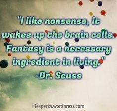 Dr Seuss!  Yes!