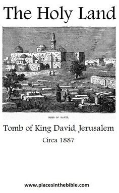 The tomb of King David of Israel in Mt Zion, Jerusalem, circa 1887 Religious Intolerance, Western Wall, King David, Holy Land, Bible Stories, Judaism, Where The Heart Is, Jerusalem, Dream Vacations
