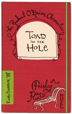 Toad in the Hole (The Rachael O'Brien Chronicles Book 4) by Paisley Ray