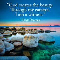 Our #cameras make us a witness of the #beautiful creations by God.  Share if agree with the quote below!