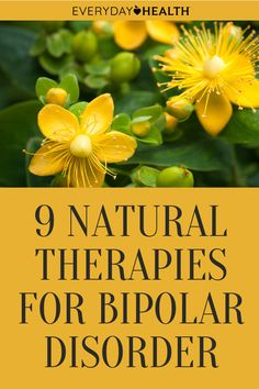 Adding natural therapies to your bipolar treatment plan may be beneficial.