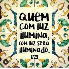 """2,212 Gostos, 17 Comentários - ByNina (Carolina Carvalho) (@instabynina) no Instagram: """"Seja do time dos que iluminam! #bynina #frases #luz #energiapositiva"""""""