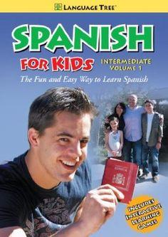 Spanish for Kids: Learn Spanish Intermediate Vol. 1