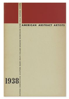 SHAW, CHARLES G.; and Holtzman, Harry; et al. American Abstract Artists 1938