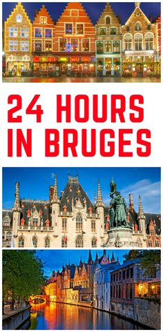 Bruges, Belgium - 24 hours in Bruges, One day in Bruges, Things to in Bruges in one day - What to do in Bruges in 24 hours, Bruges attractions
