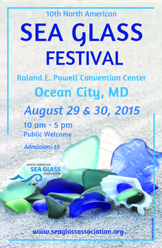 North American Sea Glass Festival 2015. First 11 x 17 poster $16. Additional ones $10. I found a frame at Michael's.