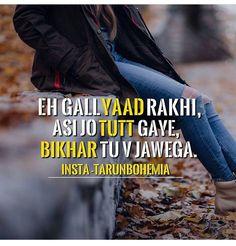 Eh gall rakhi Asi jo gaye tu v jawega Gurbani Quotes, Epic Quotes, Sassy Quotes, Hindi Quotes, Girl Quotes, Quotations, Qoutes, Punjabi Captions, Adorable Quotes