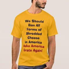 #funny - #Make America Grate Again  Shirt