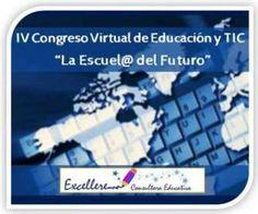 """Llamado a ponencias 2014 para el IV Congreso Virtual sobre Educación y TIC """"La Escuela del Futuro"""""""