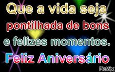 Que a vida seja pontilhada de bons e felizes momentos Feliz Aniversário Calm, Happy Birthday Sms, Happy Birthday Pictures, Happy Moments, Fluffy Cat, Conch Fritters, Messages, Bonito, Life