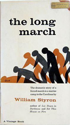 Book cover design by George Giusti for The Long March by William Styron. New York : Vintage Books, 1962.