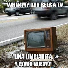 Dads Be Like #9611 - Mexican Problems  Yup!! Totally my dad :)