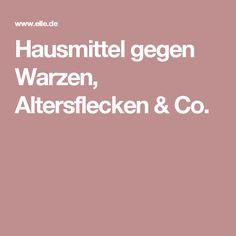 Hausmittel gegen Warzen, Altersflecken & Co.