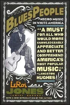 Blues People by Leroi Jones (Amiri Baraka)
