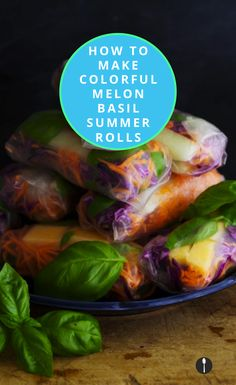 How to make Vegan melon spring rolls at home.