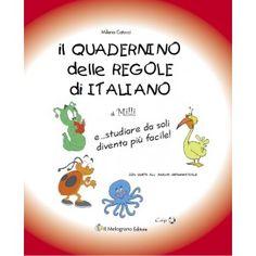 Per tutti gli altri alunni (compresi gli alunni con difficoltà di apprendimento e/o stranieri) È uno strumento che permette loro di: apprendere le regole fondamentali della grammatica (ortografia, morfologia, sintassi); arricchire il lessico; essere facilitati nello studio, nell'esecuzione dei compiti e nella ... clicca qui: http://www.ilmelograno.net/it/i-quadernini-scuola-dislessia/30-il-quadernino-delle-regole-di-italiano.html