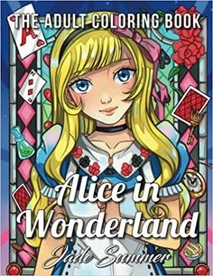 Amazon.com: Alice in Wonderland: An Adult Coloring Book with Fun, Relaxing, and Beautiful Coloring Pages (9781984010377): Jade Summer: Books