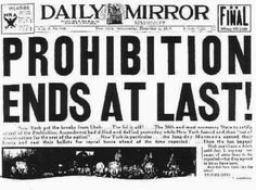 Dec 5, 1933. Prohibition comes to an end as Utah became the 36th state to ratify the 21st Amendment to the U.S. Constitution, repealing the 18th Amendment.