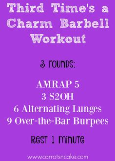 Third Time's a Charm Barbell Workout
