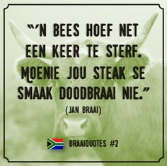 African Memes, Afrikaans Quotes, Rustic Signs, Blouse Designs, Unity, Qoutes, Motivational Quotes, Thoughts, My Favorite Things