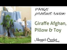 Maggie's Crochet · Giraffe Afghan, Pillow and Toy Crochet Pattern