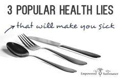 3 Popular Health Lies