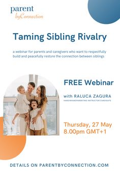 Join Raluca Zagura, HandInHandParenting Instructor Candidate, in a FREE 1-hour webinar for parents and caregivers who want to respectfully build and peacefully restore the connection between siblings. Register on the ParentByConnection.com. #parenting #parentingbyconnection #gentleparenting #respectfulparenting #siblingrivalry Sibling Rivalry, Gentle Parenting, Caregiver, Siblings, Restore, Connection, Restoration, Parents, Join