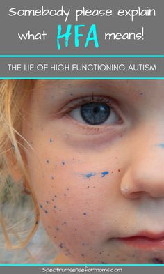 "It's so annoying when people say my kid is ""high functioning,"" in order to blow off any struggle he is having. High functioning autism is an enigma, to say the least. Just because your child can speak doesn't mean that they are neurotypical. This article does a great job of explaining what high functioning autism really is, and what other struggles verbal kids have. #autismawareness #aspergersawareness #autismacceptance"