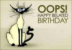 Opps happy belated birthday